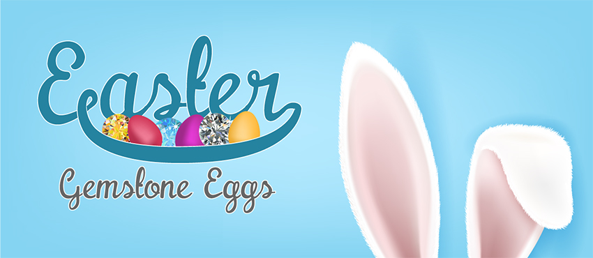 Easter Gemstone Eggs and Meanings